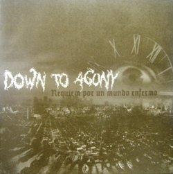 画像1: DOWN TO AGONY-requiem por un mundo enfermo-7'ep(spain)